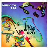 """""""Music to Eat"""" Hampton Grease Band,feat. The Late Ret. Col. BruceHampton"""